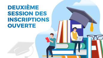 Deuxième session  d'inscription Universitaire ouverte AU 2019-2020